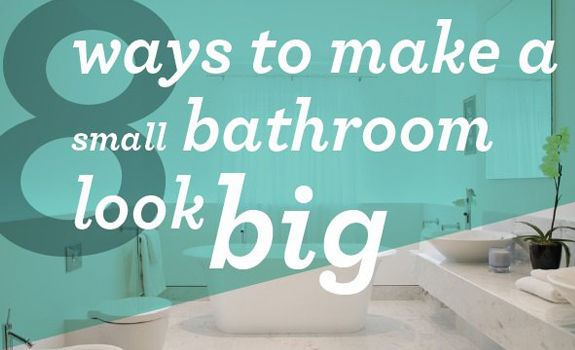 Ways To Make A Small Bathroom Look