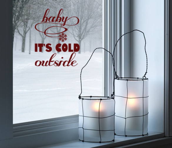 """""""Baby It's Cold Outside!"""" sticker"""