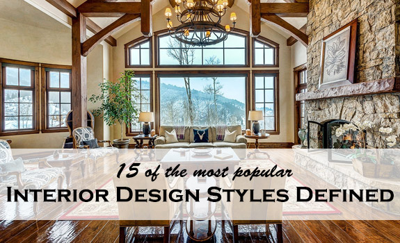 16 most popular interior design styles defined adorable home for Interior design styles