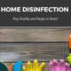 Basic Rules for Home Disinfection
